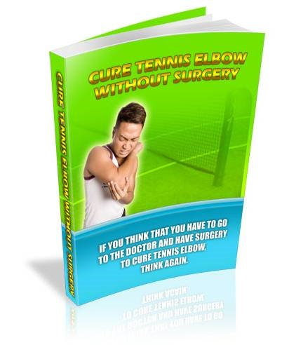 Cure Tennis Elbow without Surgery
